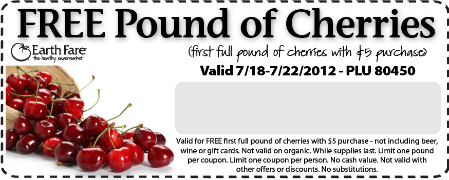 free cherries at earth fare printable coupon Earth Fare Coupons   Free Cherries!